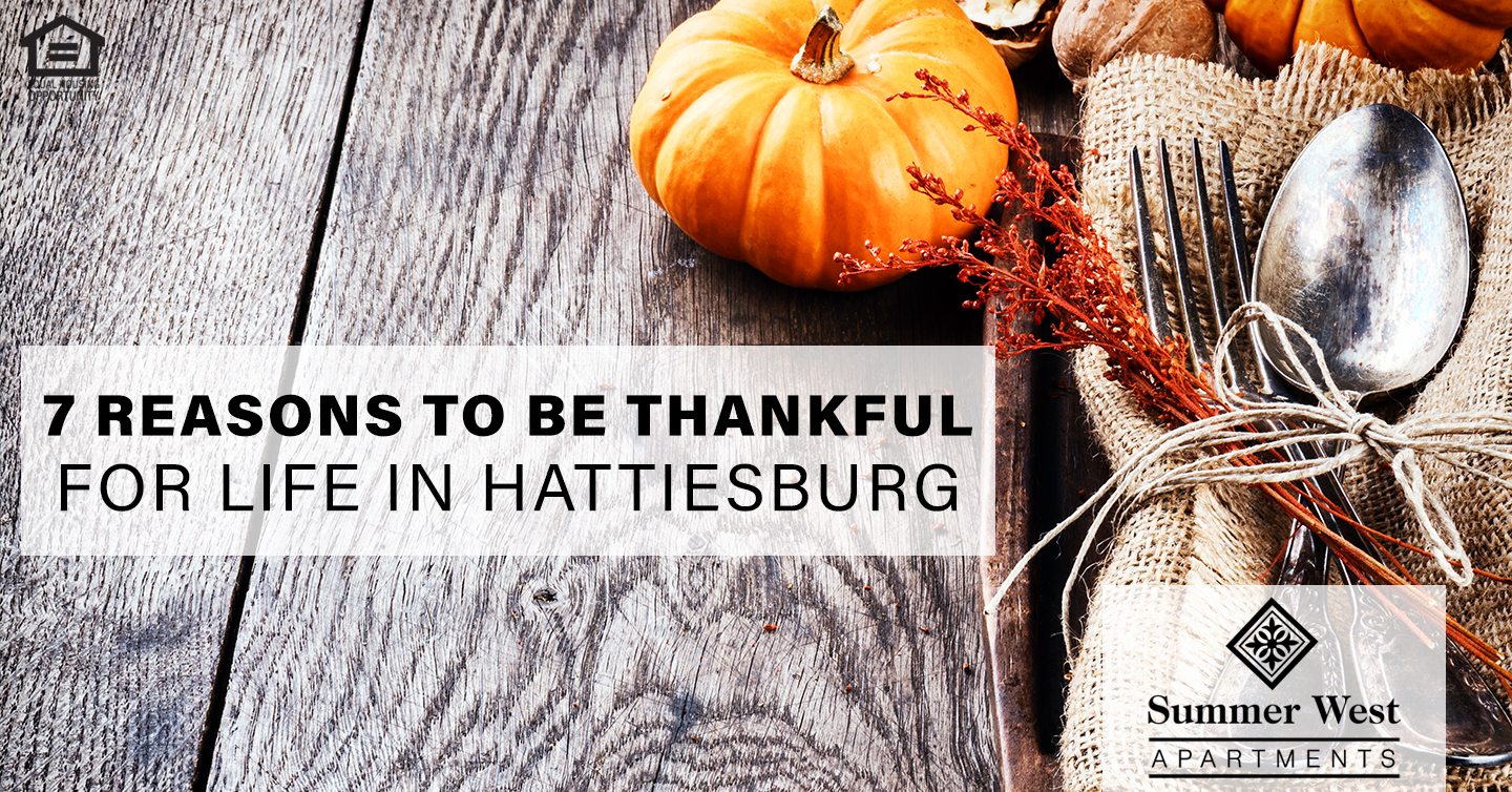 reasons to be thankful for life in Hattiesburg