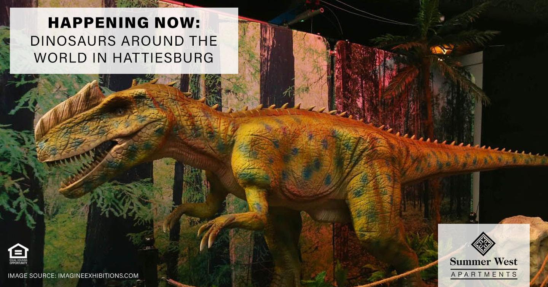 Dinosaurs Around the World in Hattiesburg