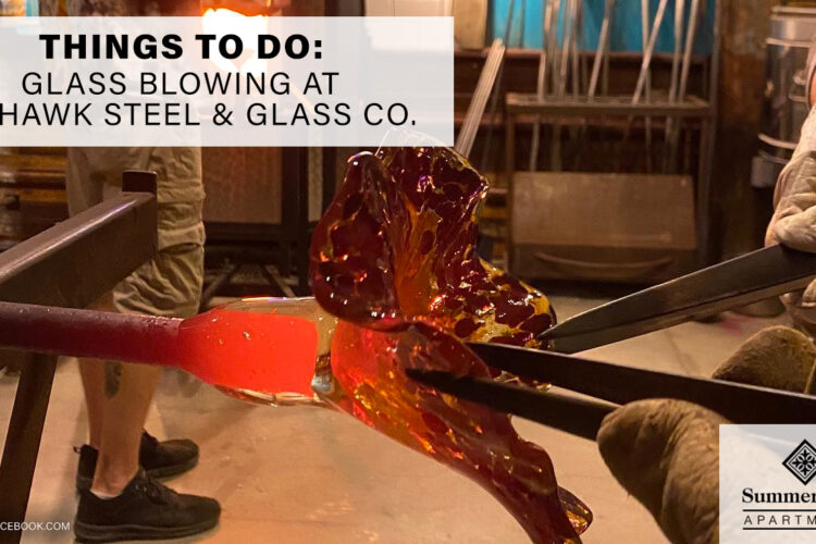 Things to Do: Glass Blowing at Mohawk Steel & Glass Co.